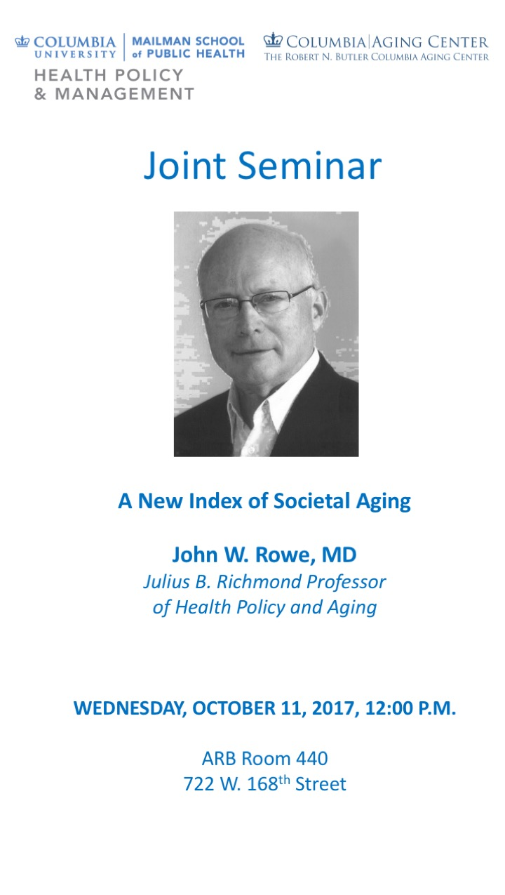 """Oct 11 talk by Jack Rowe """"A New Index of Societal Aging"""""""